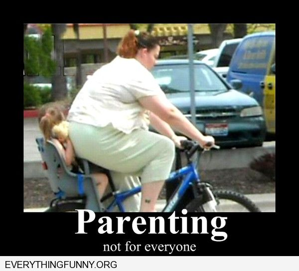 funny caption parenting not for everyone heavy woman almost crushes child on bicycle