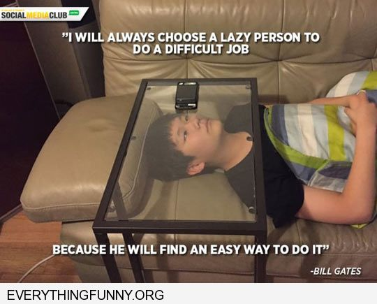funny caption lazy kid puts phone on glass table so can watch hands free on couch