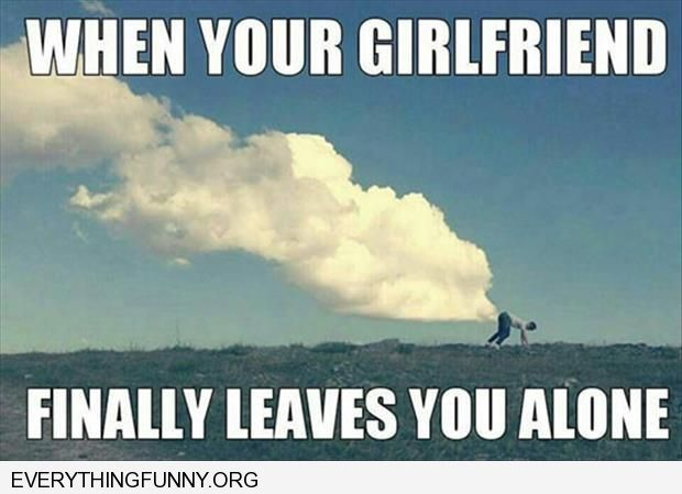 funny captions guy looks like he is farting huge cloud when your girlfirend finally leaves the room