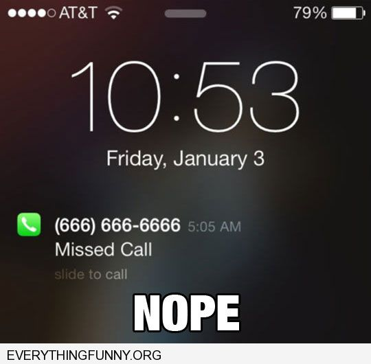 funny phone call from 666 666 6666 Nope Not Today Satan