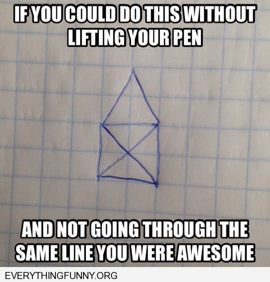 funny old school puzzle draw this figure without lifting the pen or pencil