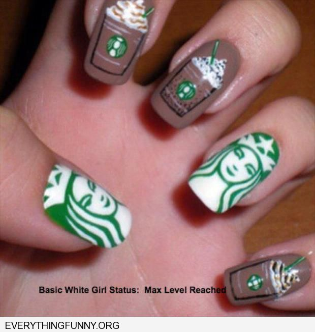 funny caption starbucks decorated nails basic white girl max level reached