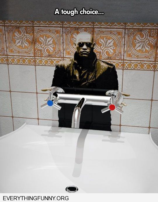 funny sticker behind bathroom sink morpheus red blue hot cold tough decision
