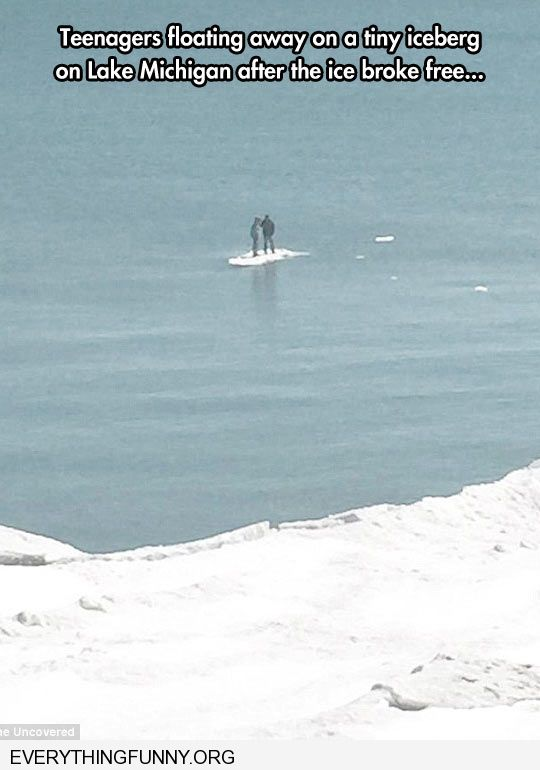 funny caption two teenagers stranded in middle of pond as ice breaks away from shore floating on tiny iceberg