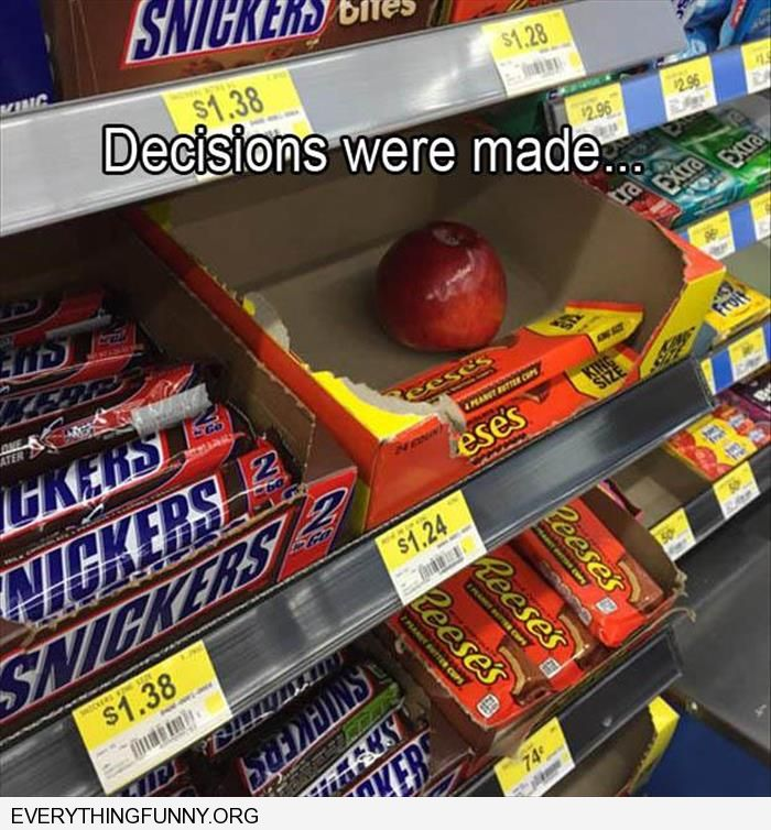 funy caption decisions were made someone left an apple and took reeces peanut butter cups candy taken
