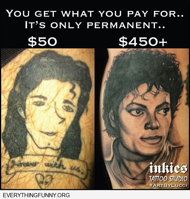 funny caption tattoo fail michael jackson tattoos difference between $50 tattoo and $450 tattoo