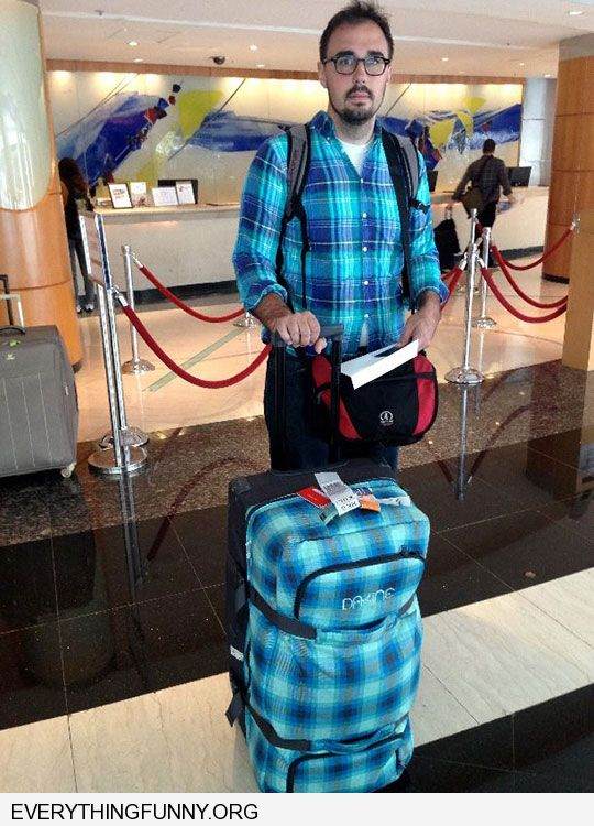 funny caption man with blue plaid luggage matches his blue plaid shirt