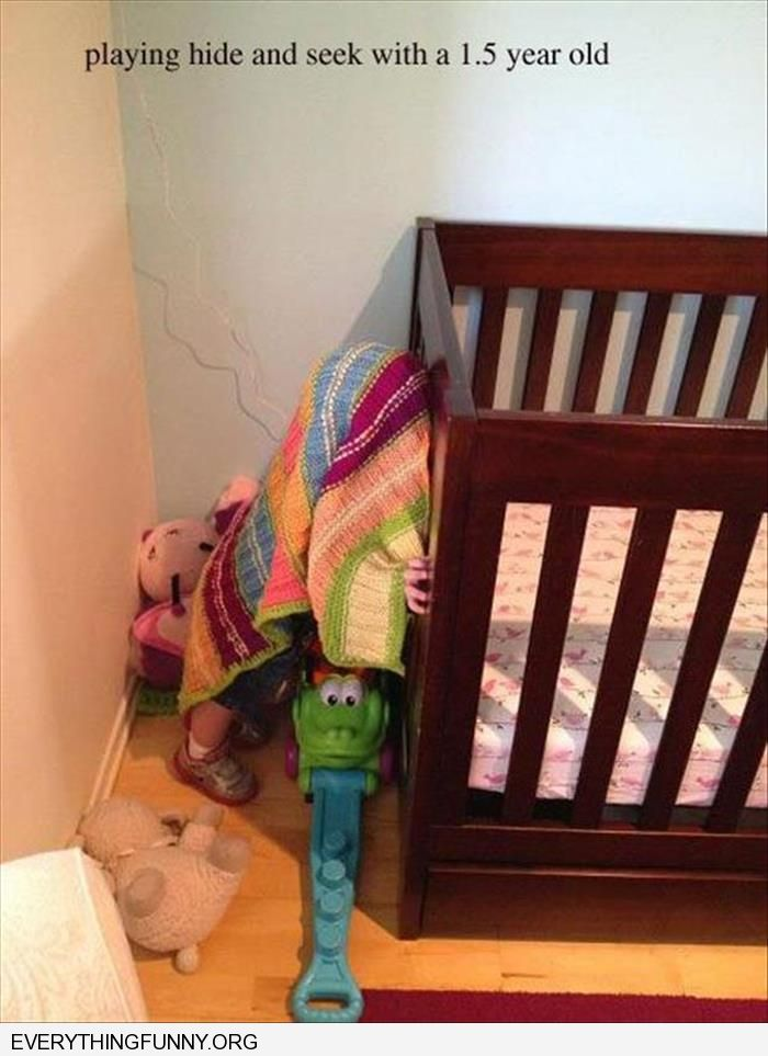 funny caption this is a one and a half year old playing hide and seek