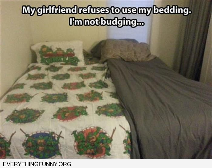 funny caption my girlfriend refuses to use my ninja turtle bedding two different comforters