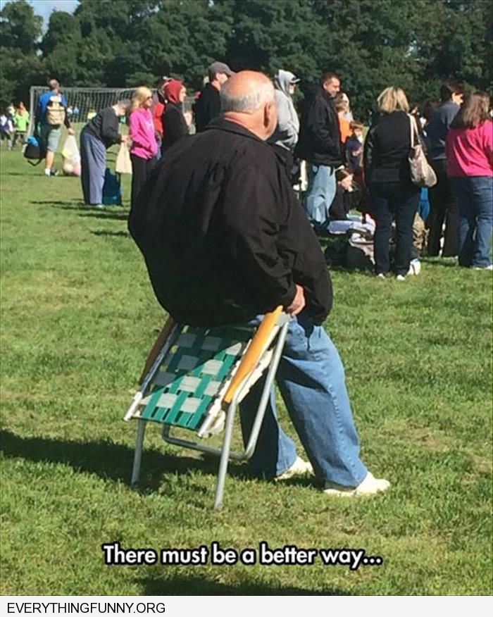 funny captions man sits on folded chair there must be a better way