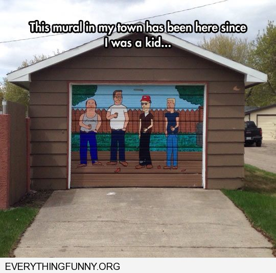 funny caption awesome king of the hill mural painted on garage door
