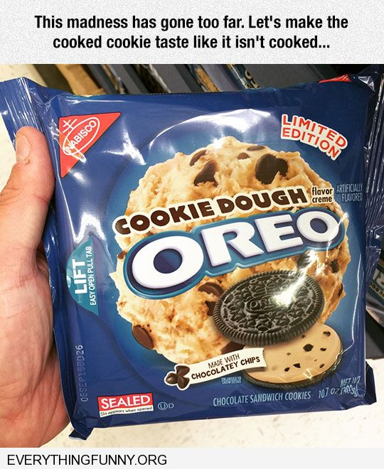 funny oreo cookies cookie dough flavor let's make the cooked cookie taste like it isn't cooked