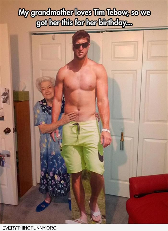 funny grandma get life size cut out of tim tebow for birthday