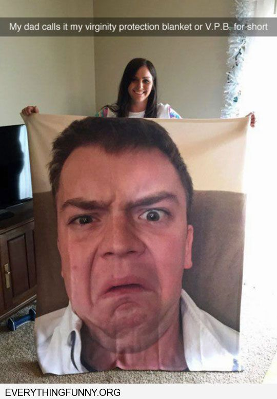 funny caption dad bought me a virginity protection blanket with his disapproving face on it