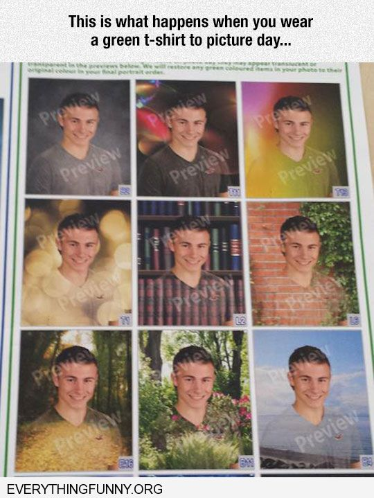 funny caption why you shouldn't wear a green shirt on picture day with green screen