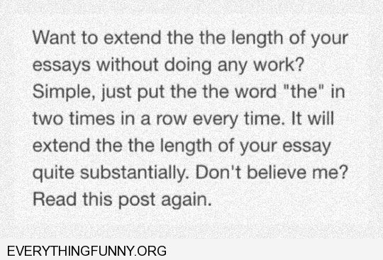 funny awesome illusion how to make english essay longer using the word the the 2 the in a row eye reads right over it