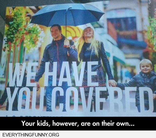 funny advertisement we have you covered just not your kids