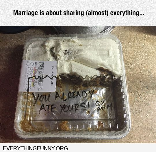 funny caption half eaten cake message you already ate yours go away