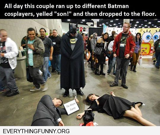 funny caption couple runs up to every batman cosplay yelled son and dropped to floor