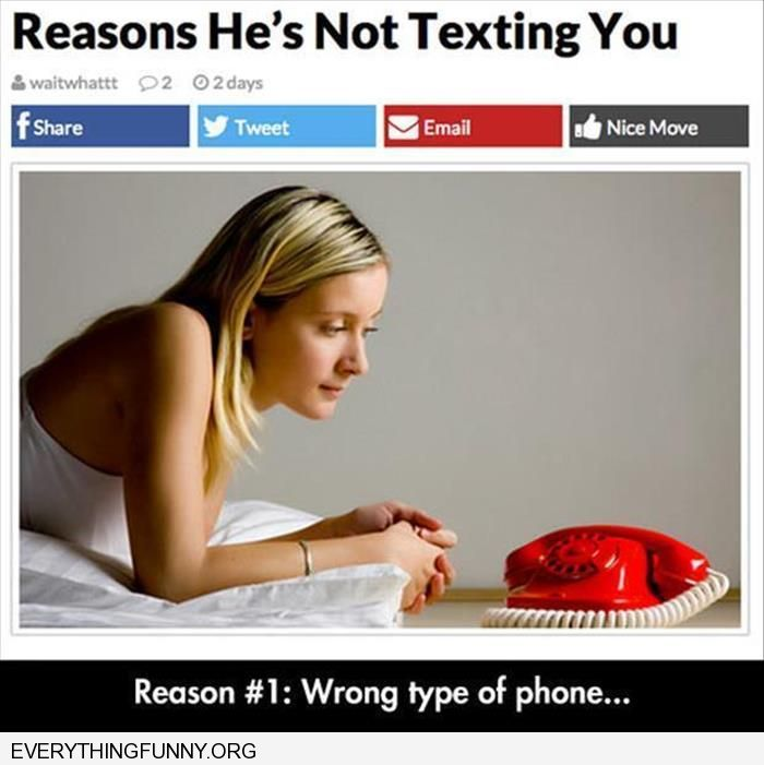funny captions reasons he's not texting you using the wrong phone rotary