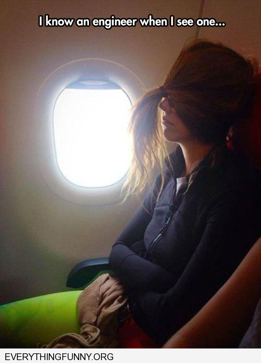 funny caption i know an engineer when i see one girl ties hair in front of eyes on plane to block light