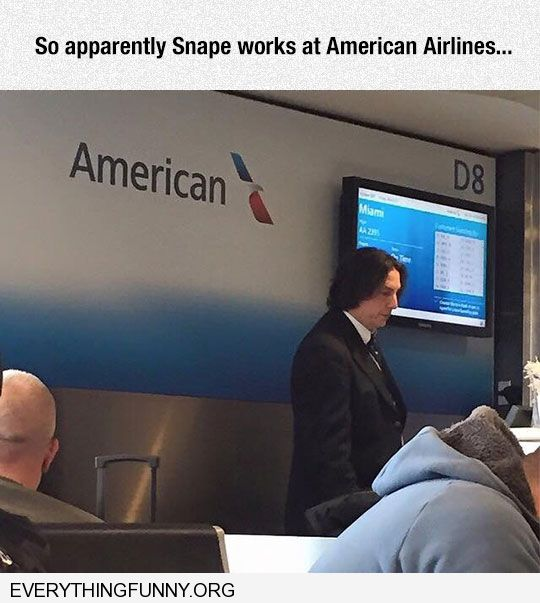 funny caption so apparently snape works at american airlines