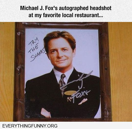 funny michael j fox autographed photo in restaurant try the shakes