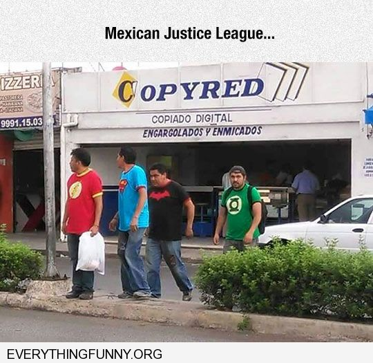 funny caption mexican justice league 4 mexicans wearing super hero shirts