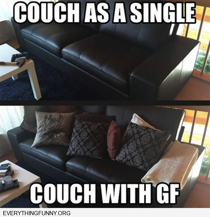 funny caption couch without girlfriend vs couch with girlfriend filled with pillows