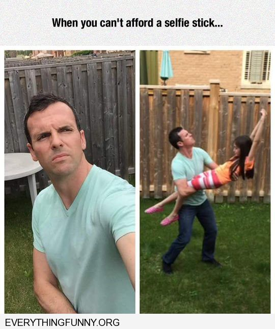 funny caption man uses daughter as selfie stick when you don't have a selfie stick