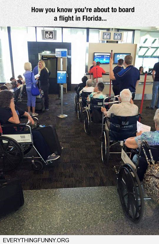 funny caption how you know you are boarding a flight to florida line of wheelchairs passengers