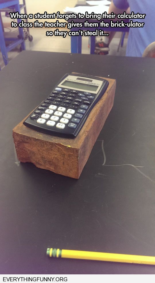 funny teacher glues calculator to huge block of wood so it can't be stolen