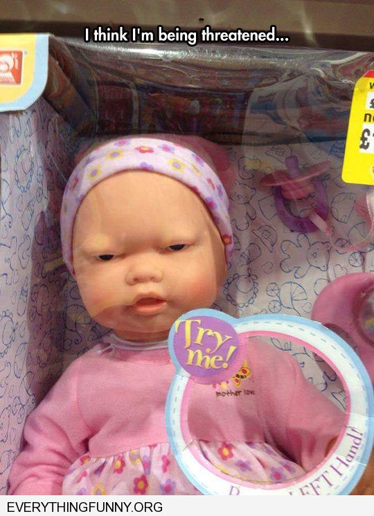 funny captions angry doll says try me on the box