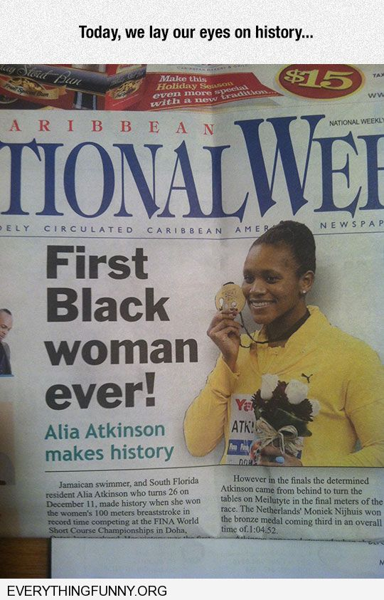 funny headline first black woman ever making history