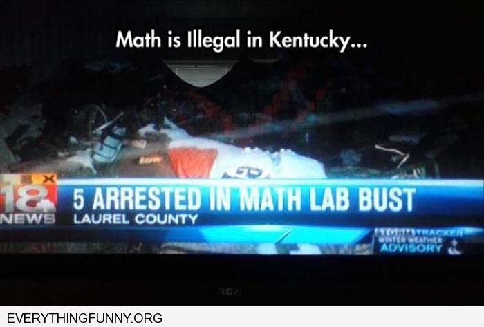 funny newscast error math lab busted math is illegal in kentucky