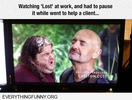 funny caption perfectly timed pause watching lost