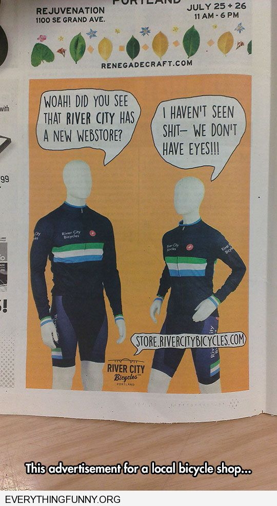 funny bicycle shop advertisement we don't have eyes yet