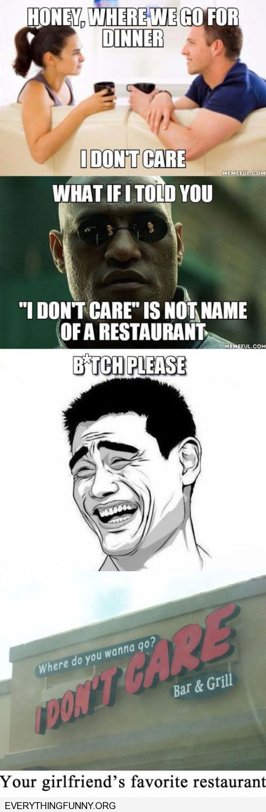 funny i don't care restaurant actual name of restaurant your girlfriend's favorite restaurant