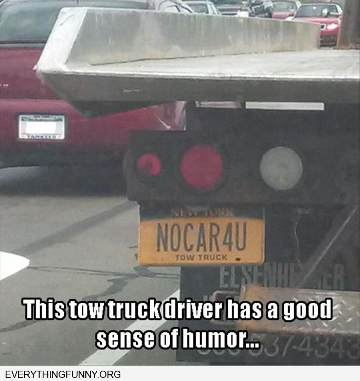 funny tow truck license plate nocar4u