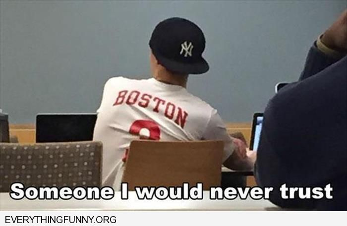 funny caption someone i would never trust boston jersey yankees baseball hat