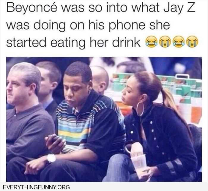 funny caption beyonce so interested in what jay z texting she is eating her drink