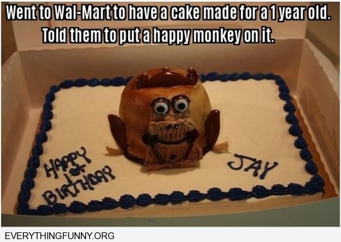 funny caption walmart told to put monkey on one years old cake terrifying