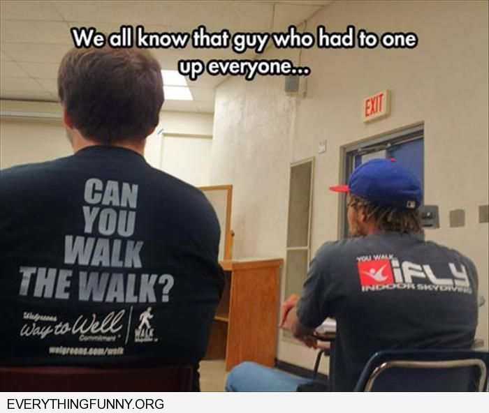 funny caption one shirt says can you walk the walk kid next to him shirt you walk i fly