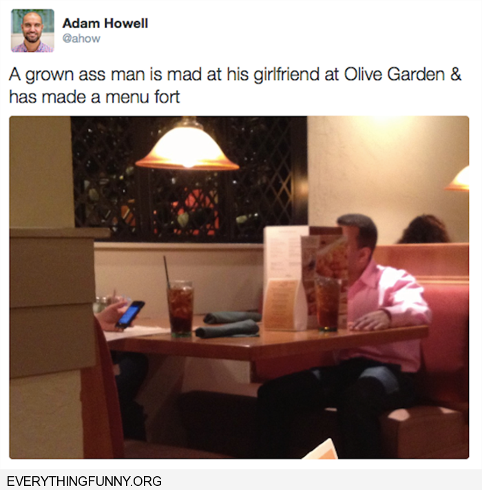 funny caption a grown ass man mad at his girlfriend at Olive Garden has made a menu fort