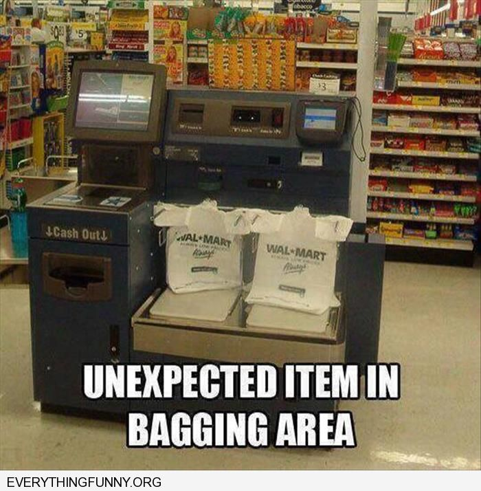 funny caption unexpected item in bagging area when nothing there