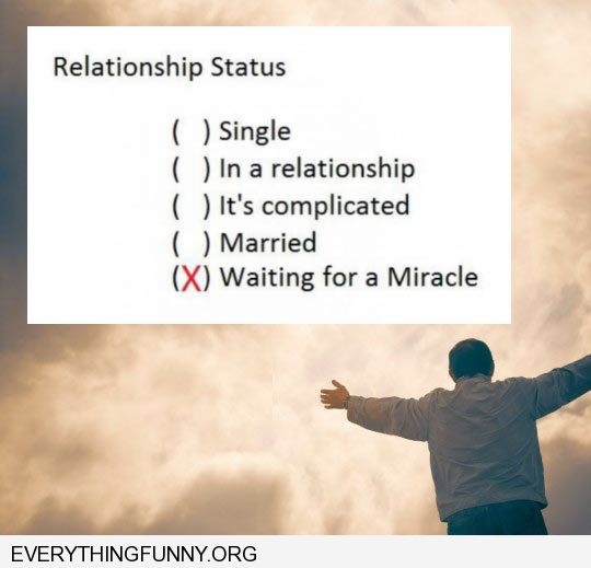 funny caption relationship status waiting for a miracle