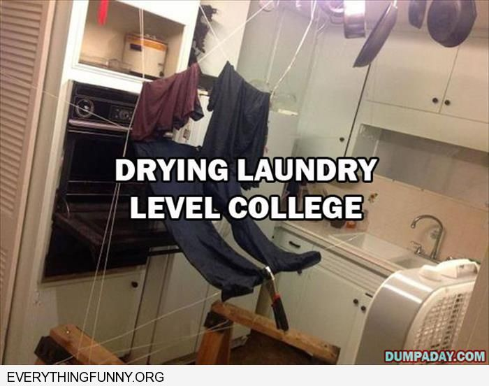 funny caption drying laundry level college strings oven fan