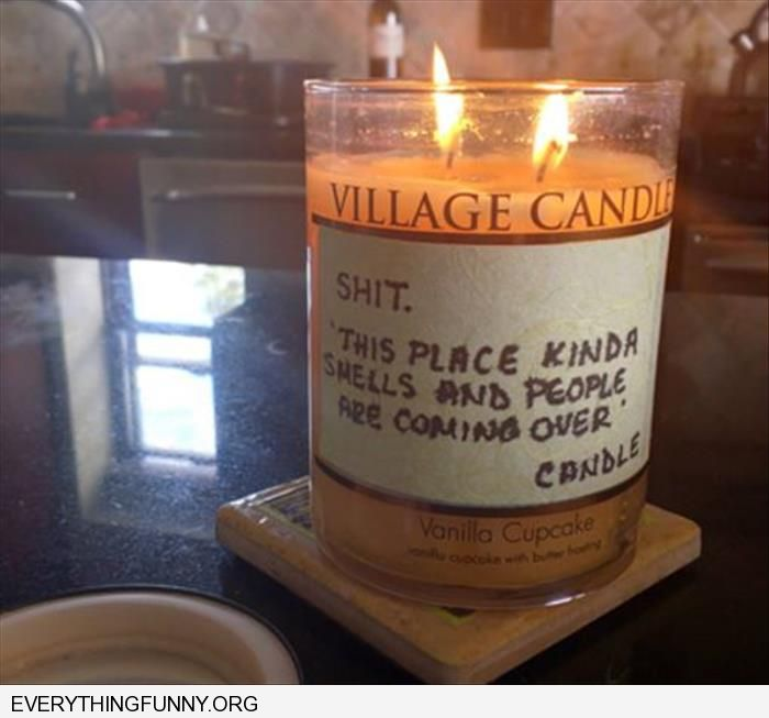 funny caption candle this place kinda smells and people are coming over