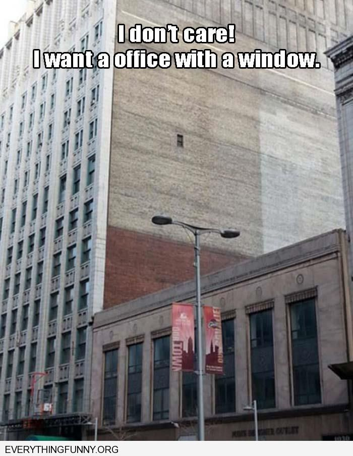 funny only one window whole side of building
