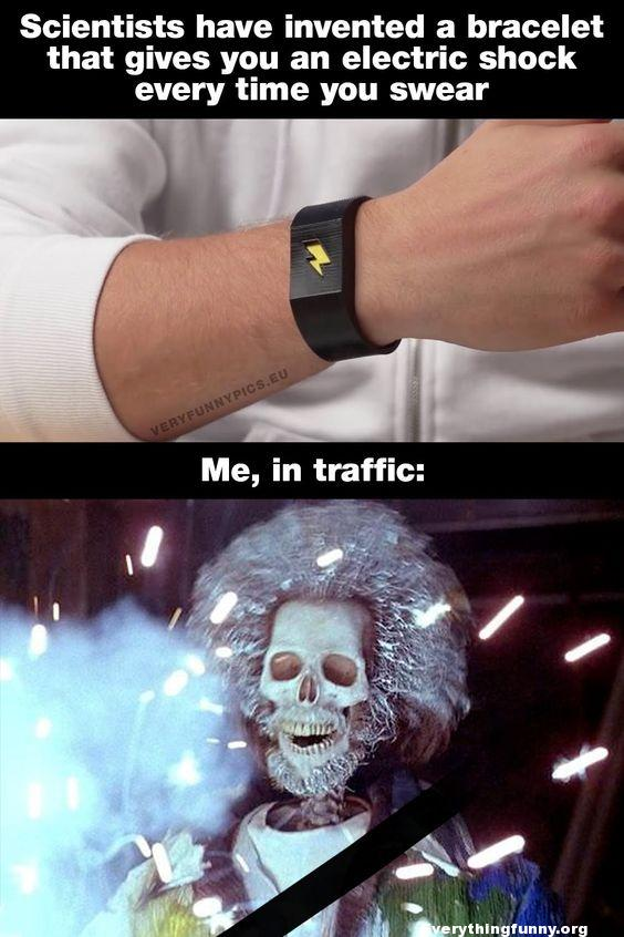 funny pictures bracelet shocks every time you swear me in traffic